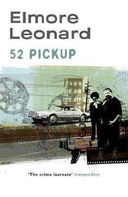 52 Pickup by Elmore Leonard image
