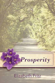 Prosperity by Elizabeth Fritz