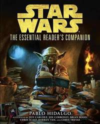 The Essential Reader's Compaion by Pablo Hidalgo