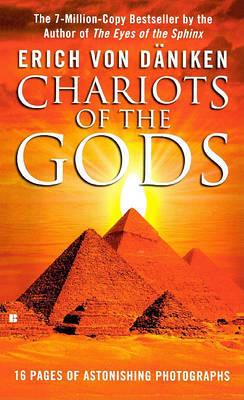 Chariots of the Gods by Erich Von Daniken