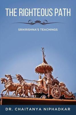 The Righteous Path by Chaitanya Niphadkar