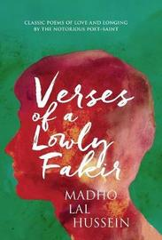 Verses of a Lowly Fakir by Madho Lal Hussein (Naveed Alam)
