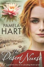 The Desert Nurse by Pamela Hart
