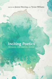 Inciting Poetics
