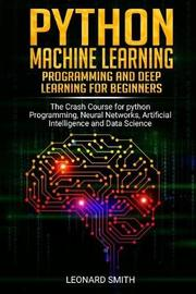 Python Machine Learning by Leonard Smith