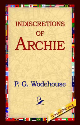 Indiscretions of Archie by P.G. Wodehouse image