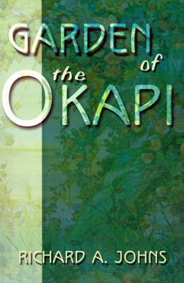 Garden of the Okapi by Richard A. Johns image