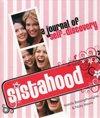 Sistahood! A journal of self-discovery by Natalie Bassingthwaighte image