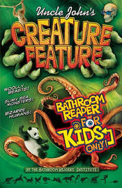 Uncle John's Creature Feature Bathroom Reader For Kids Only! by Bathroom Reader's Institute image