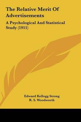 The Relative Merit of Advertisements: A Psychological and Statistical Study (1911) by Edward Kellogg Strong image