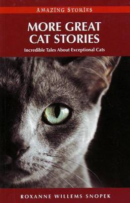 More Great Cat Stories by Roxanne Willems Snopek