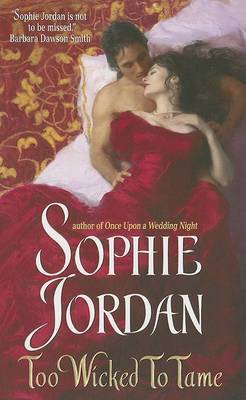 Too Wicked to Tame by Sophie Jordan