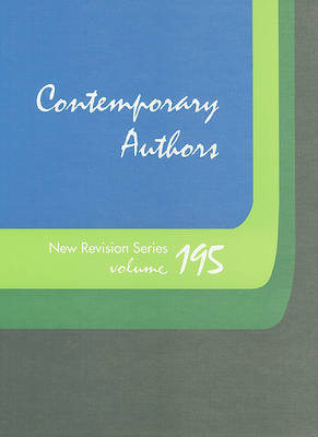 Contemporary Authors New Revision Series, Volume 195