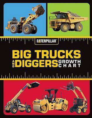 Big Trucks and Diggers Growth Chart by Caterpillar