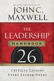 The Leadership Handbook by John C. Maxwell