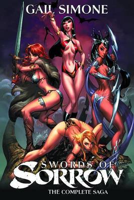 Swords of Sorrow: The Complete Saga by Erica Schultz