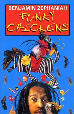 Funky Chickens by Benjamin Zephaniah image