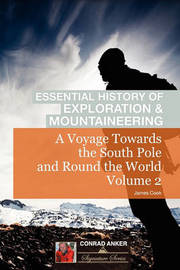 A Voyage Towards the South Pole Vol. 2 (Conrad Anker - Essential History of Exploration & Mountaineering Series) by Cook image