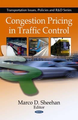 Congestion Pricing in Traffic Control by Marco D. Sheehan