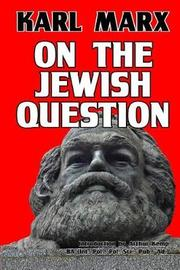 On the Jewish Question by Karl Marx