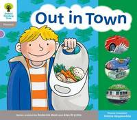 Oxford Reading Tree: Level 1: Floppy's Phonics: Sounds and Letters: Out in Town by Roderick Hunt