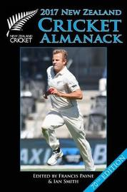 New Zealand Cricket Almanack 2017 by Francis Payne