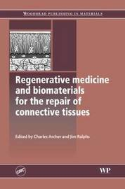 Regenerative Medicine and Biomaterials for the Repair of Connective Tissues image