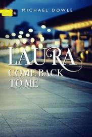 Laura, Come back to me by Michael Dowle image