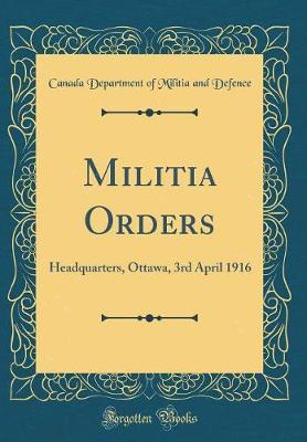 Militia Orders by Canada Department of Militia an Defence