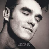 Greatest Hits - Morrissey by Morrissey