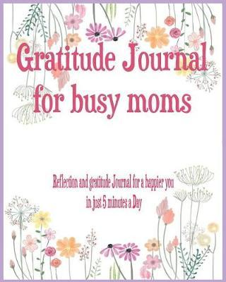 Gratitude Journal for busy moms by Megan Cartrell