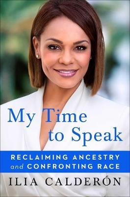 My Time to Speak by Ilia Calderon
