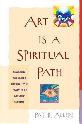 Art is a Spiritual Path by Pat B. Allen image