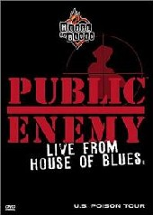 Public Enemey - Live From The House Of Blues on DVD