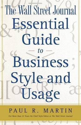 Guide to Business Style & Usag by Martin Paul R Wall Stre