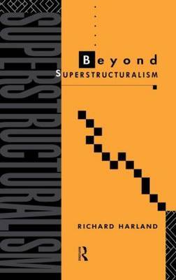 Beyond Superstructuralism by Richard Harland image