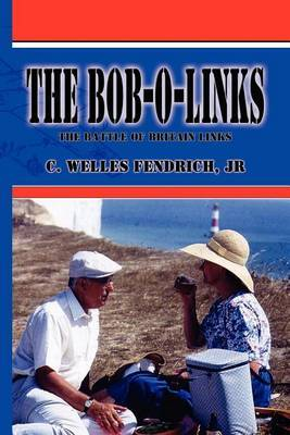 The Bob-O-links by C. Welles Fendrich