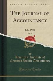The Journal of Accountancy, Vol. 30 by American Institute of Certi Accountants