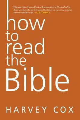 How To Read The Bible by Harvey Cox image