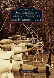 Summer Camps Around Asheville and Hendersonville by Melanie English