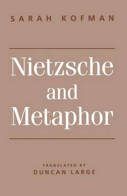 Nietzsche and Metaphor by Sarah Kofman image