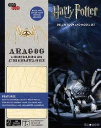 IncrediBuilds: Harry Potter: Aragog Deluxe Book and Model Set by Jody Revenson