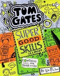 Super Good Skills (Almost) by Liz Pichon