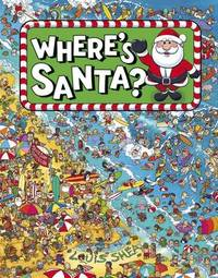 Where's Santa? by Louis Shea