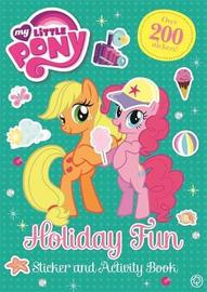 My Little Pony: Holiday Fun Sticker and Activity Book by My Little Pony