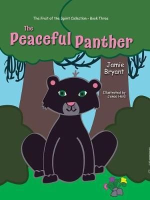 The Peaceful Panther by Jamie Bryant
