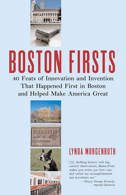 Boston Firsts! by Lynda Morgenroth