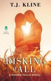 Risking It All by T J Kline image