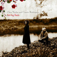 Red Dog Tracks by Chip Taylor/Carrie Rodriguez image