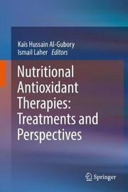 Nutritional Antioxidant Therapies: Treatments and Perspectives image